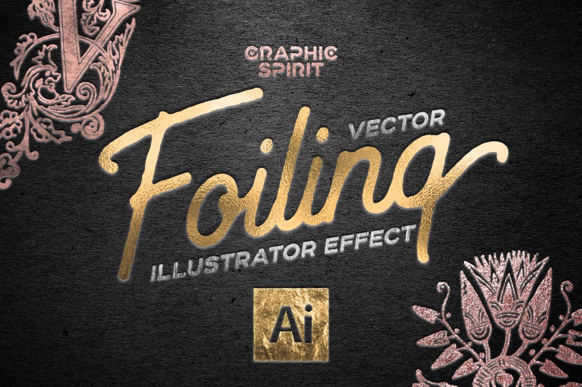 Vector Foiling Illustrator Effect   Graphic Spirit